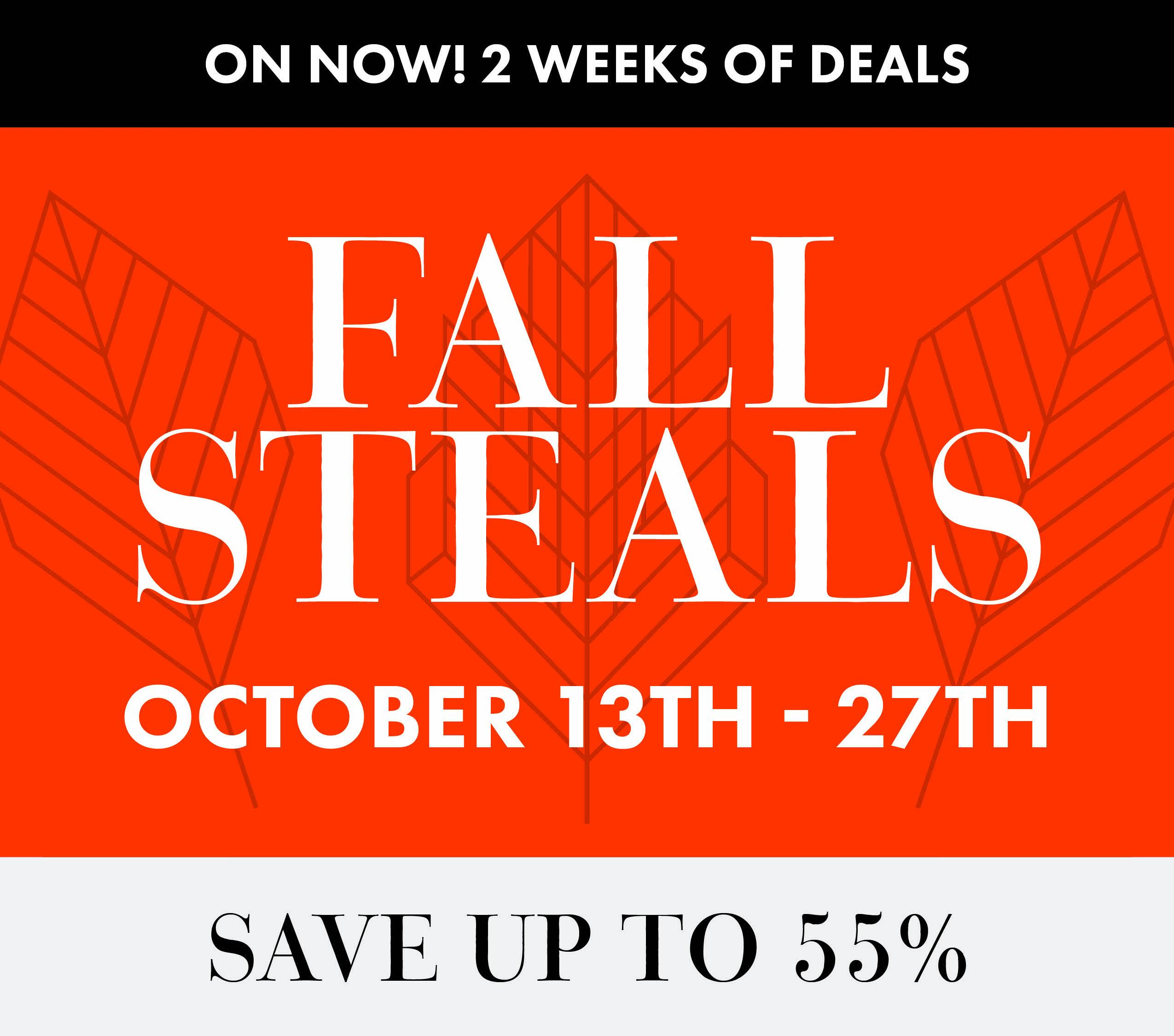 Fall Steals Now