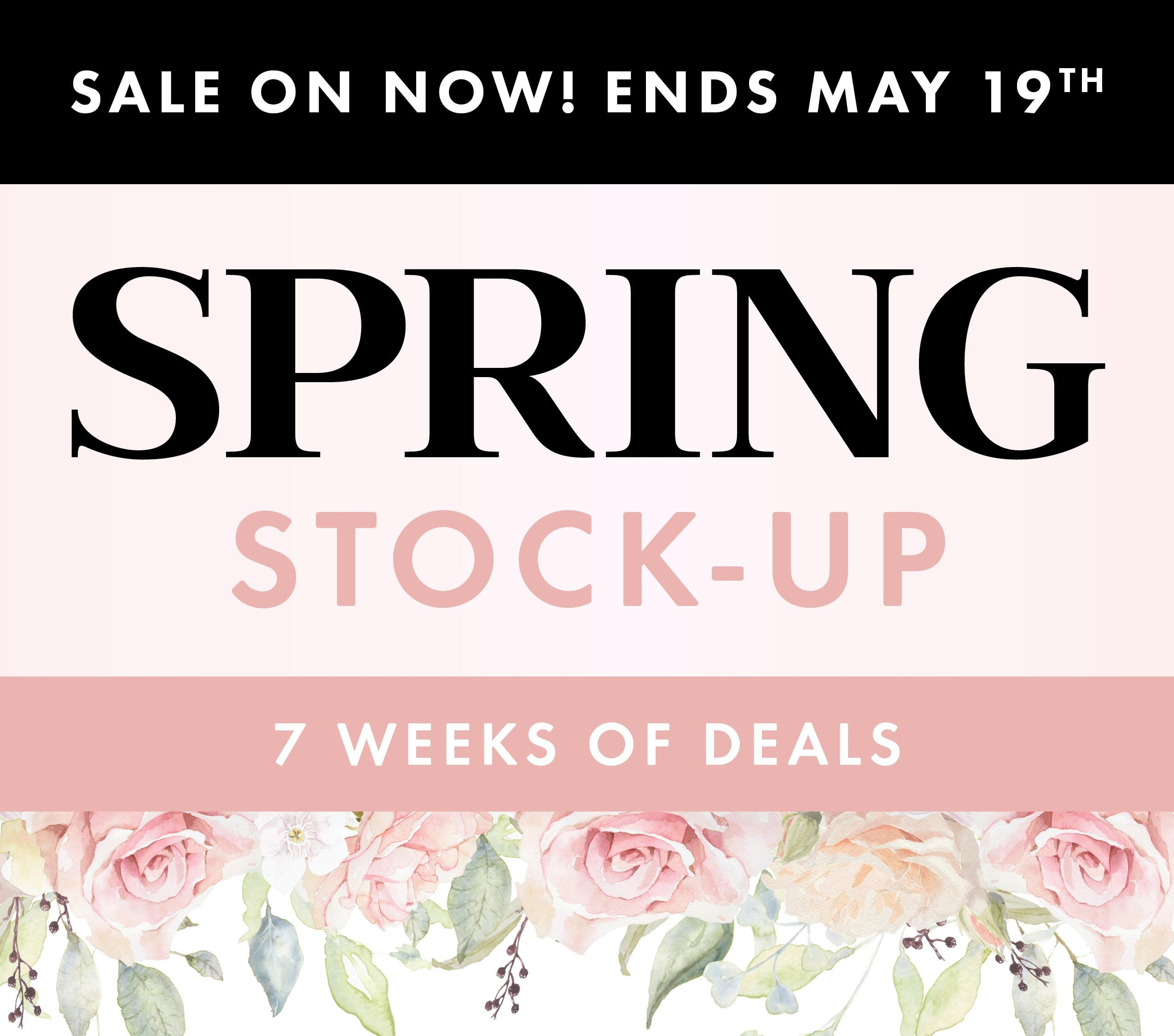 Spring Stock Up SHOP Now